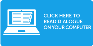 Click here to read Dialogue on your tablet, iPad or phone